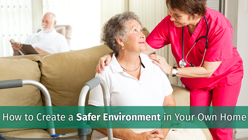 How to Create a Safer Environment in Your Own Home