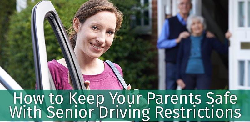 How to Keep Your Parents Safe With Senior Driving Restrictions
